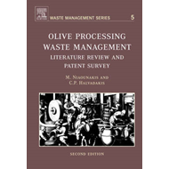 Olive Processing Waste Management: Literature Review and Patent Survey (BOK)