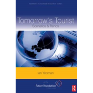 Tomorrow's Tourist: Scenarios and Trends (BOK)
