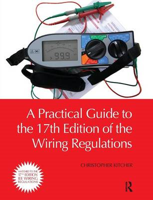A Practical Guide to the 17th Edition of the Wiring Regulations (BOK)