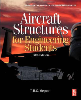 Aircraft Structures for Engineering Students (BOK)