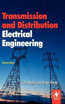 Transmission and Distribution Electrical Engineering, 4e (BOK)