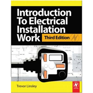 Introduction to Electrical Installation Work: City & Guilds Diploma in Electrotechnical Technology (BOK)