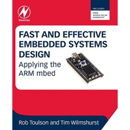 Fast and Effective Embedded Systems Design (BOK)