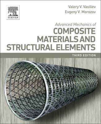 Advanced Mechanics of Composite Materials and Structural Ele (BOK)