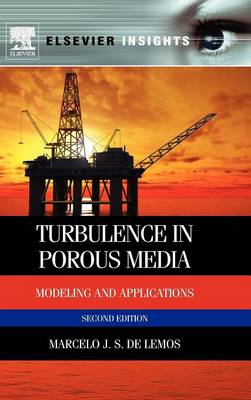 Turbulence in Porous Media: Modeling and Applications (BOK)