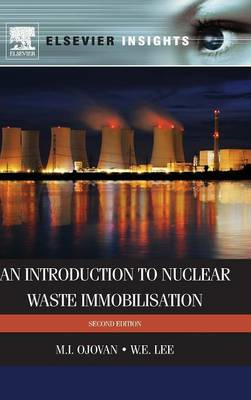 An Introduction to Nuclear Waste Immobilisation (BOK)