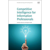 Competitive Intelligence for Information Professionals (BOK)