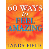60 Ways to Feel Amazing (BOK)