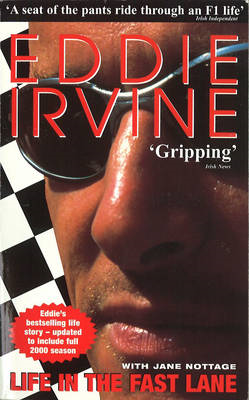 Eddie Irvine: Life in the Fast Lane: The Inside Story of the Ferrari Years (BOK)