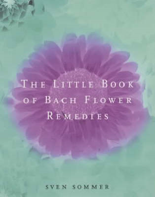 The Little Book of Bach Flower Remedies (BOK)