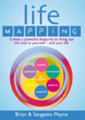 Life Mapping: How to Become the Best You (BOK)