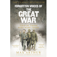 Forgotten Voices Of The Great War (BOK)