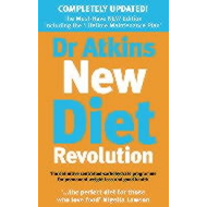 Dr. Atkins' New Diet Revolution: The No-hunger, Luxurious Weight Loss Plan That Really Works! (BOK)