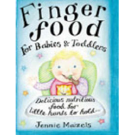 Finger Food for Babies and Toddlers (BOK)