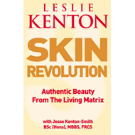 Skin Revolution: Authentic Beauty from the Living Matrix (BOK)