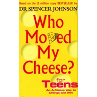 Who Moved My Cheese For Teens (BOK)