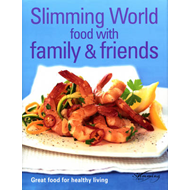"""Slimming World"": Food with Family and Friends (BOK)"