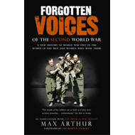 Forgotten Voices Of The Second World War (BOK)
