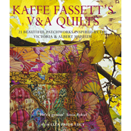 Kaffe Fassett's V&A Quilts: 23 Beautiful Patchworks Inspired by the Victoria and Albert Museum (BOK)
