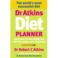 Dr Atkins Diet Planner: Keep Track of Your Weight Loss with This Unique Carb Companion (BOK)