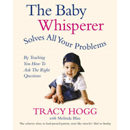 Baby Whisperer Solves All Your Problems (BOK)