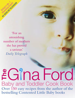 Gina Ford Baby and Toddler Cook Book (BOK)