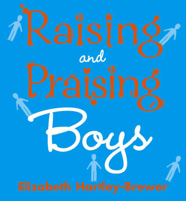 Raising and Praising Boys (BOK)