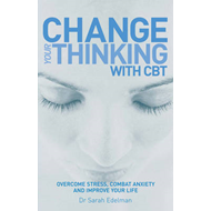 Change Your Thinking with CBT (BOK)
