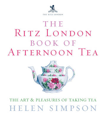 Ritz London Book Of Afternoon Tea (BOK)