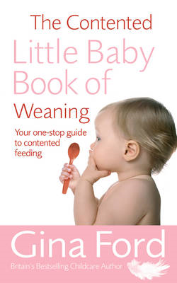 Contented Little Baby Book Of Weaning (BOK)