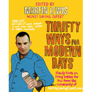 Thrifty Ways For Modern Days: Handy Hints on Living Better for Less from the Community of MoneySavin (BOK)