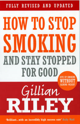 How to Stop Smoking and Stay Stopped for Good (BOK)