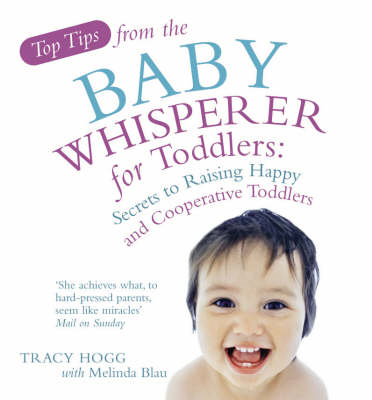 Top Tips from the Baby Whisperer for Toddlers (BOK)