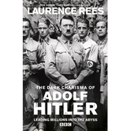 The Dark Charisma of Adolf Hitler (BOK)