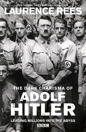 Dark Charisma of Adolf Hitler (BOK)