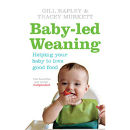 Baby-led Weaning: Helping Your Baby to Love Good Food (BOK)