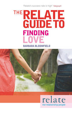 "The ""Relate"" Guide to Finding Love (BOK)"