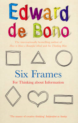 Six Frames: For Thinking About Information (BOK)
