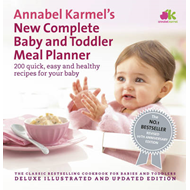 Annabel Karmel's New Complete Baby & Toddler Meal Planner - (BOK)