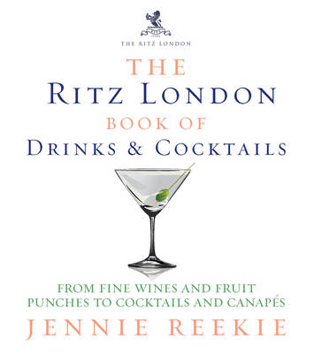 Ritz London Book of Drinks and Cocktails (BOK)