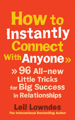 How to Instantly Connect with Anyone (BOK)