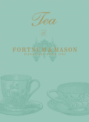 Tea at Fortnum & Mason (BOK)