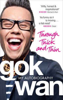 Through Thick and Thin: My Autobiography (BOK)