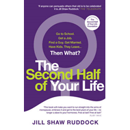 The Second Half of Your Life (BOK)