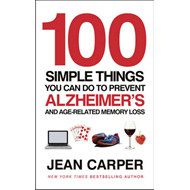 100 Simple Things You Can Do To Prevent Alzheimer's (BOK)