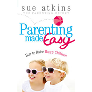 Parenting Made Easy: How to Raise Happy Children (BOK)