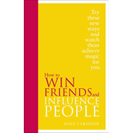 How to Win Friends and Influence People (BOK)