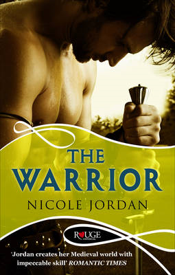The Warrior: A Rouge Historical Romance (BOK)