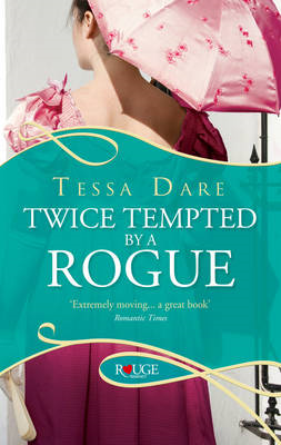 Twice Tempted by a Rogue: A Rouge Regency Romance (BOK)