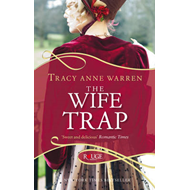 The Wife Trap: A Rouge Regency Romance (BOK)